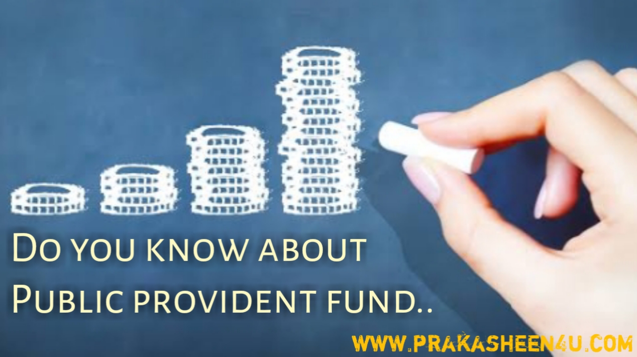 Public Provident Fund- Tax benefit for the citizens